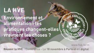 Read more about the article Environnement et alimentation : les pratiques en HVE changent-elles vraiment les choses ?